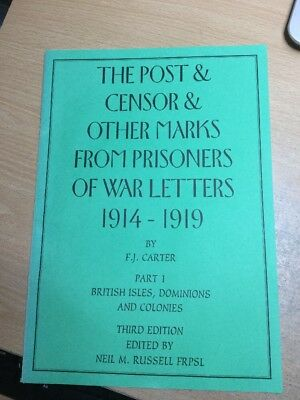 The Post & Censor Marks From Prisoners Of War 1914 1919