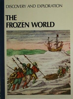 Discovery and Exploration: The Frozen World, , Very Good Book