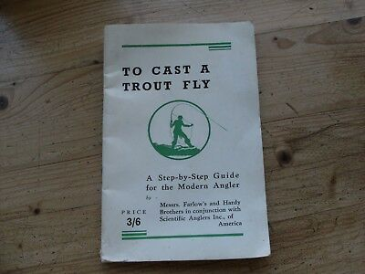 To Cast A Trout Fly By Farlows &hardy Brothers