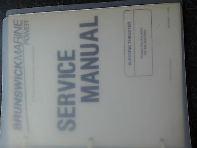 Brunswick Marine Power Electric Thruster Service Manual T33/R33plus/T45/R45plus