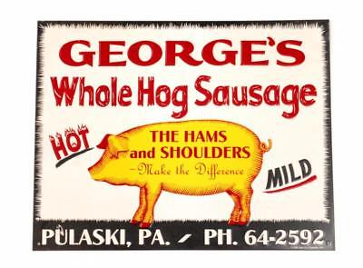 "ORIGINAL ""GEORGE'S WHOLE HOG SAUSAGE""  4-COLOR EMBOSSED SIGN  Free S&H"
