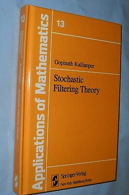 Kallianpur STOCHASTIC FILTERING THEORY