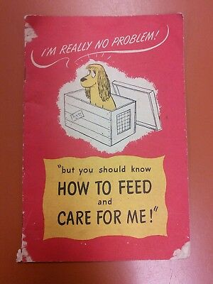 Vintage Ken-L-Ration Advertisement Pamphlet Booklet Dog Care Feeding 1947