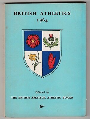 1964 BRITISH ATHLETICS by The National Union of Track Statisticians.