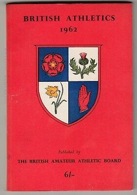 1962 British Athletics by The National Union of Track Statisticians