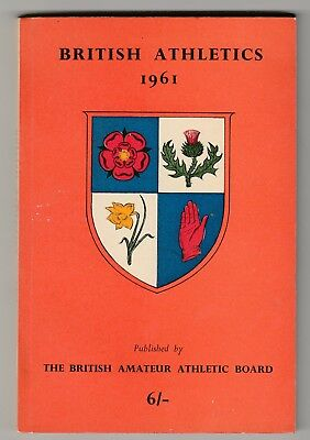1961 BRITISH ATHLETICS by The National Union of Track Statisticians.