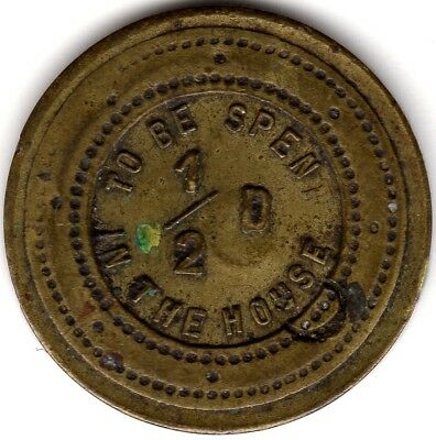 Rare Countermarked 1/2d Drink Token***To Be Spent In The House***Collectors***