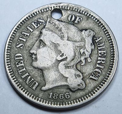 1866 Holed Die Cracks US Three Cent Nickel Piece Antique 3 Penny Currency Coin