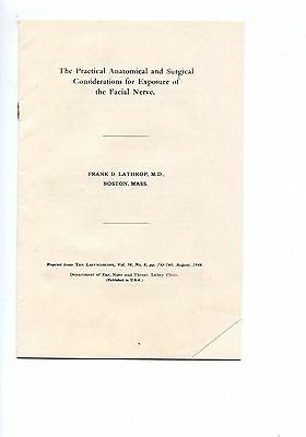Old medical booklet FACIAL NERVE considerations Surgical  Frank D. Lathrop 1948