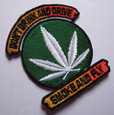 HEMP LEAF DON'T DRINK & DRIVE SMOKE FLY Embroidered Iron on Patch Free Shipping