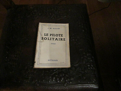 Aviation Le Pilote Solitaire Roman De J.m Accart  Arthaud Editeur Grenoble 1944