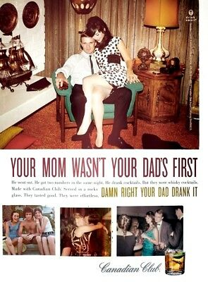 "1960s Canadian Club ad ""Your Mom Wasn't Your Dads First"" 8 x 10 Giclee print"
