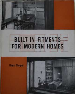 Built-in Fitments for Modern Homes, Stolper, Hans, Very Good Book