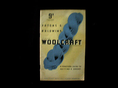 PATONS & BALDWINS' WOOLCRAFT A practical guide to knitting & crochet 13th editio