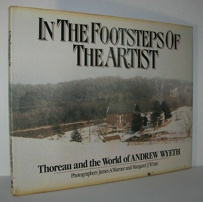IN THE FOOTSTEPS OF THE ARTIST Thoreau & World of Andrew Wyeth - First Edition