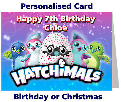Personalised Hatchimals Birthday or Christmas Card any name /age girl boy gift