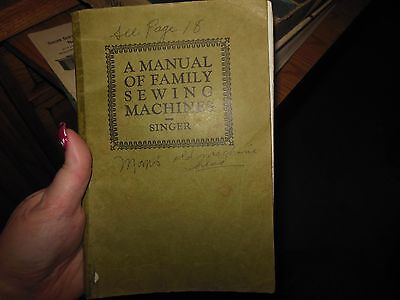 1929 A Manual of Family Sewing Machines SINGER