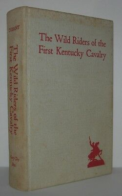 WILD RIDERS OF THE FIRST KENTUCKY CAVALRY - Eastham Tarrant - Vintage