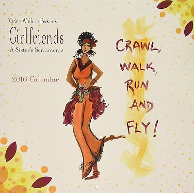 """Shades of Color 2016 Girlfriends, A Sister's Sentiments Calendar by Cinder 12"""" x"""