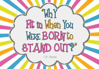Framed Print Dr Seuss Why Fit In When You Were Born To Stand Out