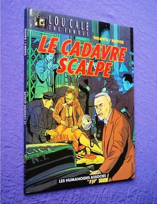 Lou Cale - Bd - Tome 2 - Le Cadavre Scalpe - Reed 1990 Tbe