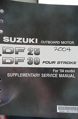 2004 04 Suzuki Outboard DF25 DF30 Four Stroke Supplementary Service Manual OEM