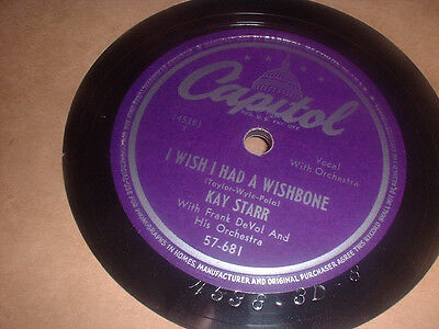 78RPM Capitol 57-681 Kay Starr, There's Yes Yes in Eyes / Wish I Had Wishbone  E