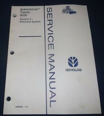 NEW HOLLAND 9030 Tractor Electrical System Service Shop Repair Manual on