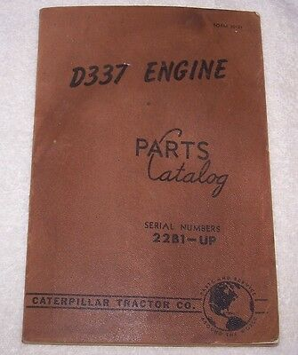D337 Engine Parts Catalog Serial Numbers 22B1-UP Caterpillar Tractor Co. 1953