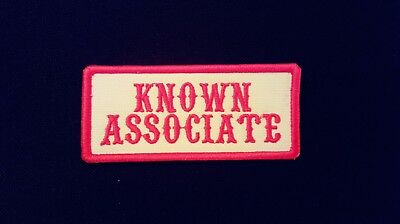 Known Associate Red & White Patch. 1%er