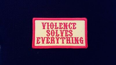 Violence Solves Everything Red & White Patch.