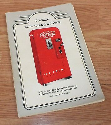 Vintage Coca-Cola Machines - Price & Identification Guide to Collectible Coolers