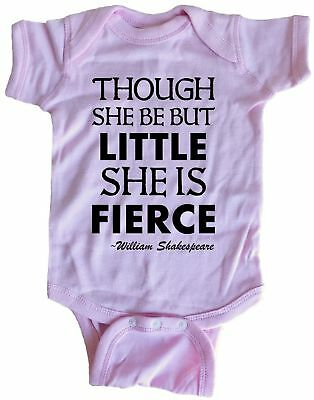 Though She Be But Little She Is Fierce William Shakespeare Infant Baby One Piece