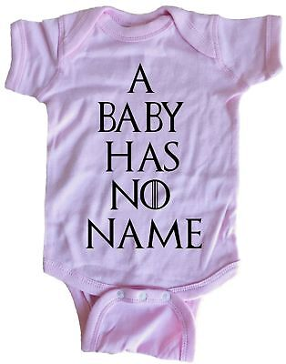 A Baby Has No Name GoT Infant Baby One Piece