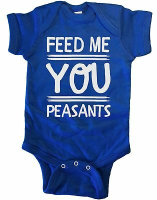 Feed Me You Peasants Infant Baby One Piece