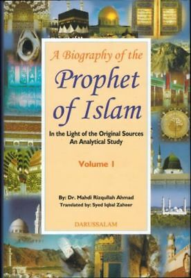 A Biography of The Prophet of Islam