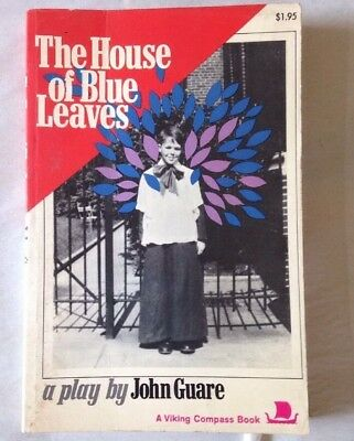 The House of Blue Leaves A play by John Guare 1972 Viking Compass Book