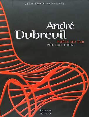 BOOK : ANDRÉ DUBREUIL - poet of iron (french designer metal furniture