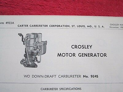 1950's CROSLEY MOTOR GENERATOR, No. 934S CARTER CARBURETOR, SPEC & INFO SHEET