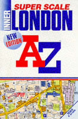 "A. to Z. Super Scale Atlas of Inner London: 1m-9"". (London Street Atlases), Geog"