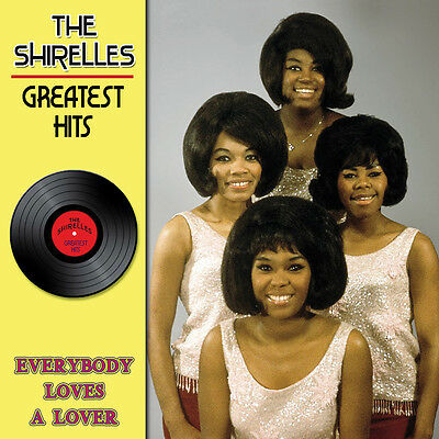 CD The Shirelles Greatest Hits - Everybody Loves a Lover