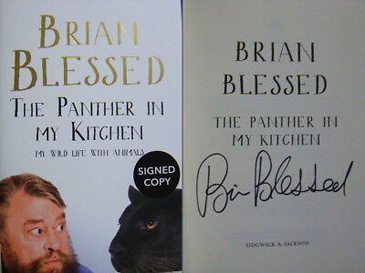 Signed Book The Panther in My Kitchen by Brian Blessed First Edition Hdbk 2017