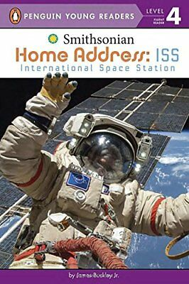 Home Address: ISS: International Space Station by James Buckley (Paperback /...