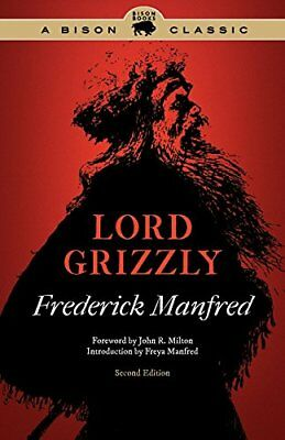 Lord Grizzly by Frederick Manfred (Paperback, 2011)