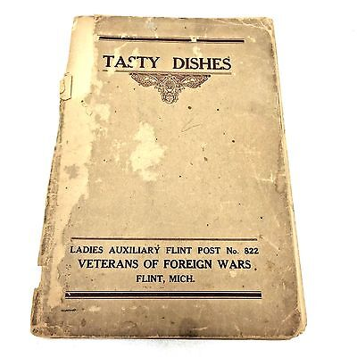 Vtg Flint MI Recipe Book TASTY DISHES Ladies Auxiliary Veterans Foreign Wars Ads