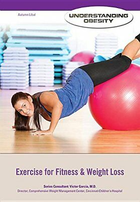 Exercise for Fitness & Weight Loss by Autumn Libal (Hardback, 2014)