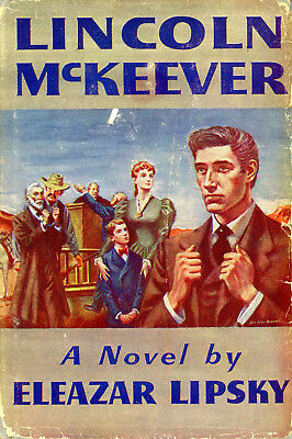 Vintage 1953 1st Edition LINCOLN MCKEEVER by Eleazar Lipsky