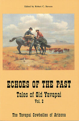 Vintage 1964 ECHOES OF THE PAST By The Yavapai Cowbelles Of Arizona