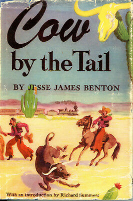 Vintage 1943 1st Edition COWS BY THE TAIL by Jesse James Benton