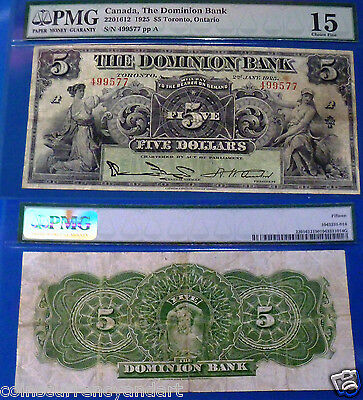 CANADA , 1925  PMG 25 EPQ  $5 THE DOMINION BANK  <>  Chartered Bank Note